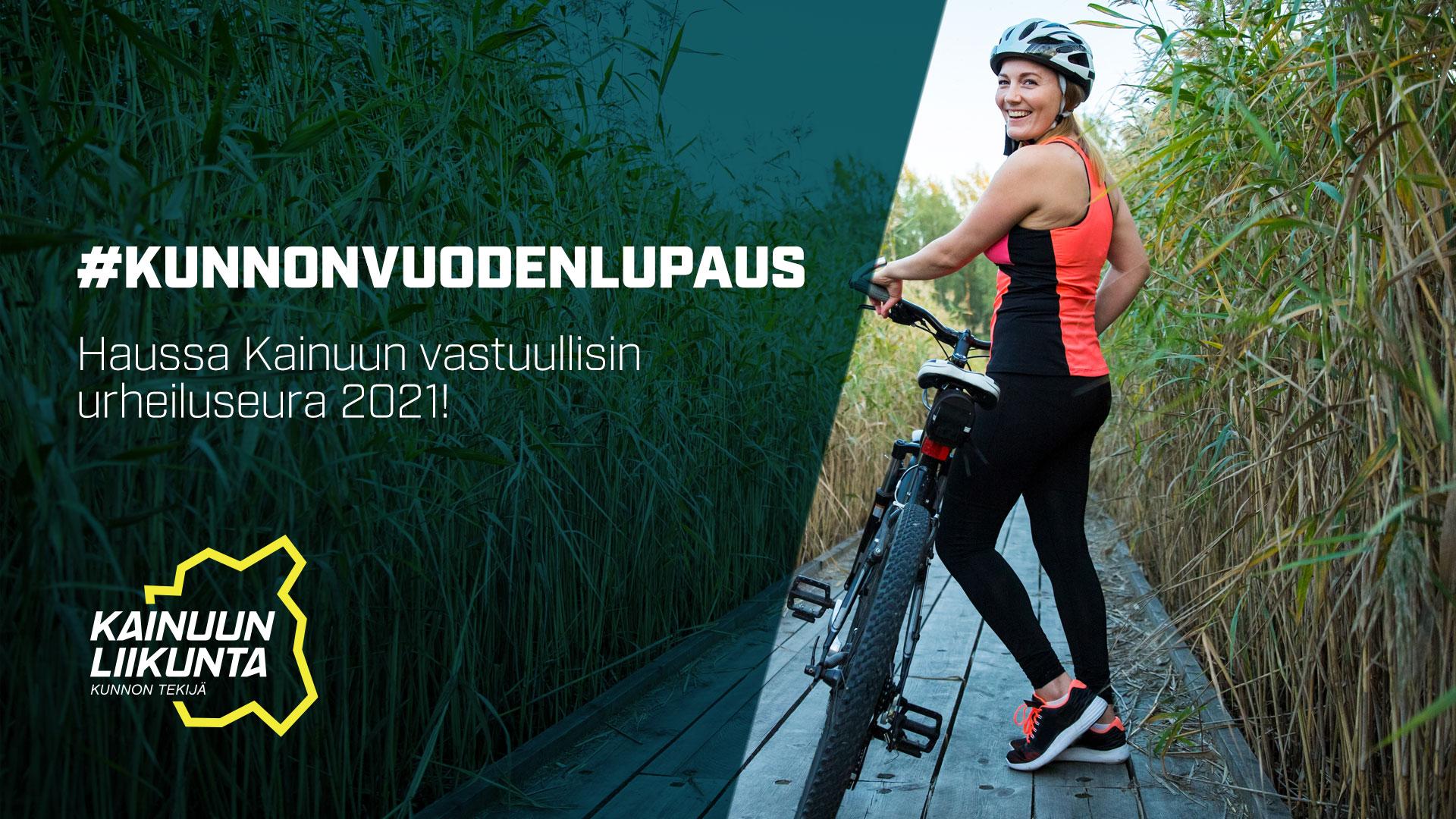 #kunnonvuodenlupaus - Haussa Kainuun vastuullisin urheiluseura 2021!